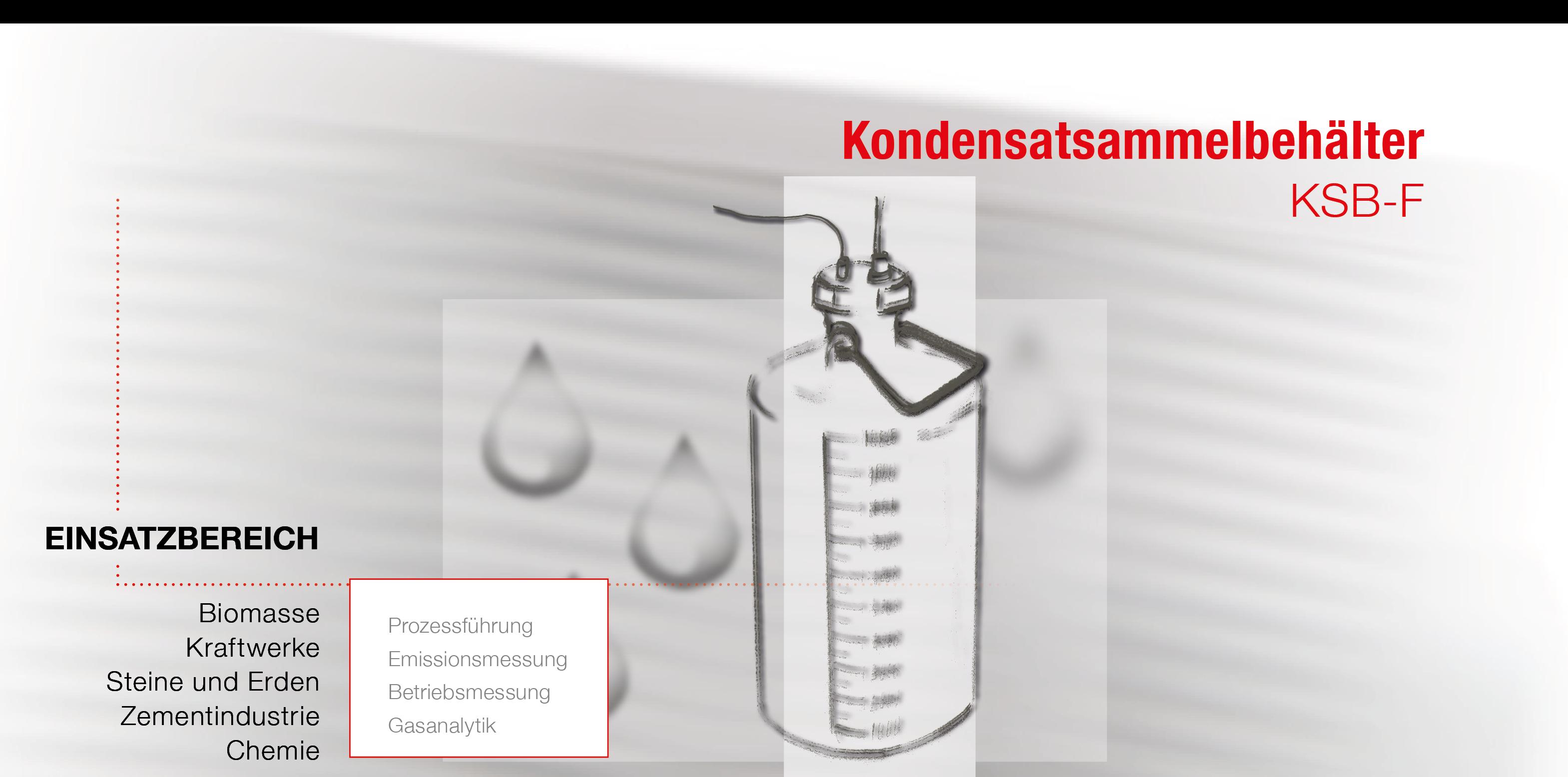 Skizze eines Kondensatsammelbehälter mit Füllstandsanzeige, Auflistung des Einsatzbereiches, Detail in einer Anlage zur Gasanalytik